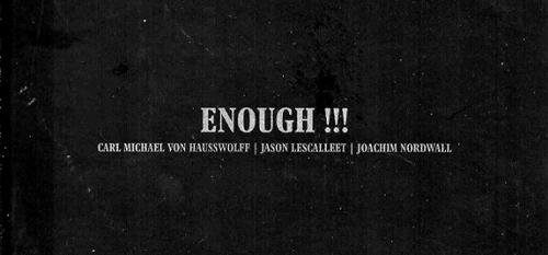 Enough!!! 2